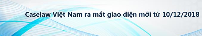 Caselaw Việt Nam ra mắt giao diện trang chủ mới